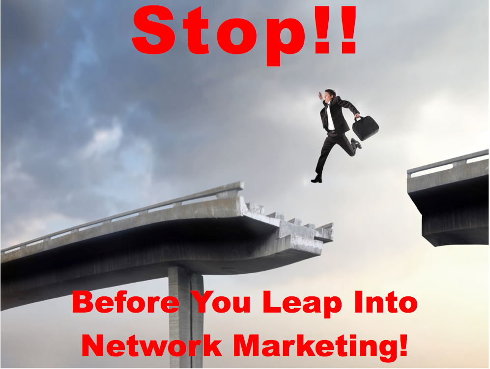 Befor You Leap Into Network Marketing